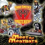 Review: Chad Smith's Bombastic Meatbats