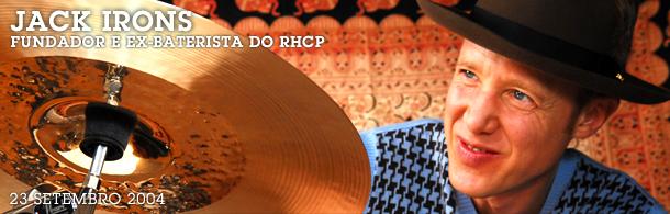 Primeira entrevista do RHCP Brasil foi com nosso amigo Jack Iron